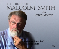 *NEW* The Best of Malcolm on FORGIVENESS