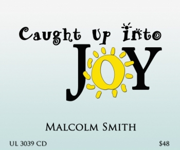 Caught Up Into Joy