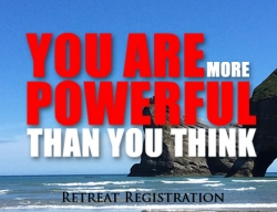 *Retreat Registration (Full) - 'You Are More Powerful Than You Think'