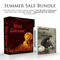 Sale Bundle: The Blood Covenant + Abandoned & Abused