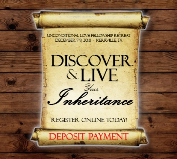 *2018 Retreat [DEPOSIT]: Discover and Live Your Inheritance