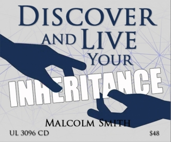 Discover and Live Your Inheritance