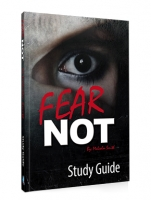 **NEW** FEAR NOT: Study Guide