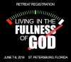 **JUNE 2019 Retreat Registration: Living in the Fullness of God**